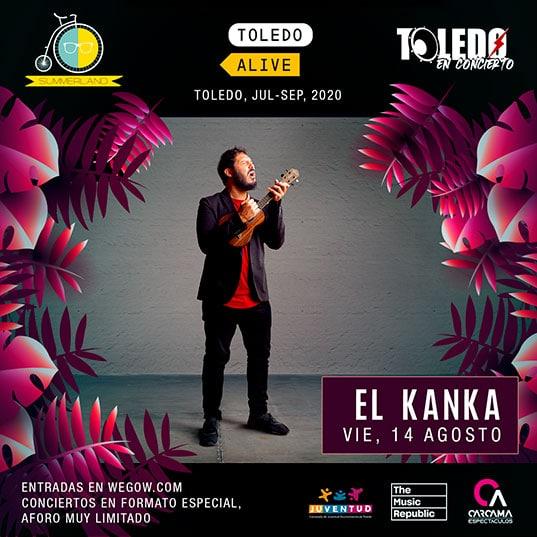 El Kanka en Toledo el viernes 14 de agosto de 2020
