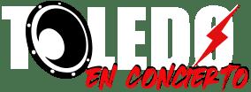 Toledo en Concierto - Producción de Conciertos y Eventos